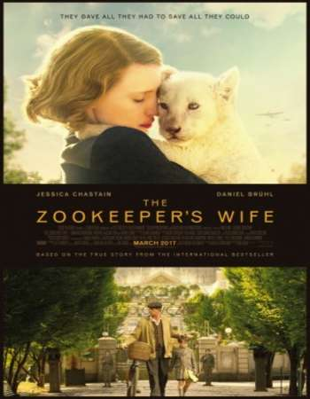 The Zookeeper's Wife 2017 Full English Movie BRRip Download