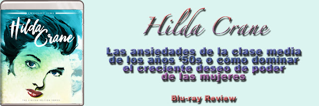 http://www.culturalmenteincorrecto.com/2018/06/hilda-crane-blu-ray-review.html