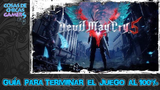 Guía para completar Devil May Cry 5