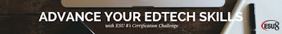 http://www.esu8.org/edtech-certification-challenge/