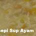 Resepi Sup Ayam Lazat 2016