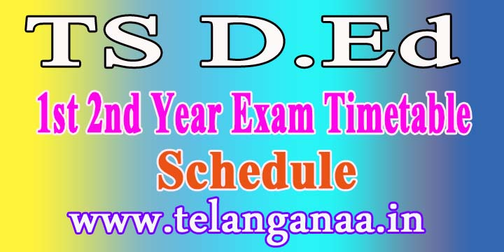 TS D.Ed 2nd Year Exam Timetable 2016 Schedule BSE Telangana