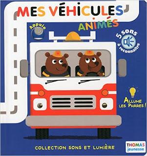 Mes Véhicules animés - Collection Son et Lumière - THOMAS JEUNESSE