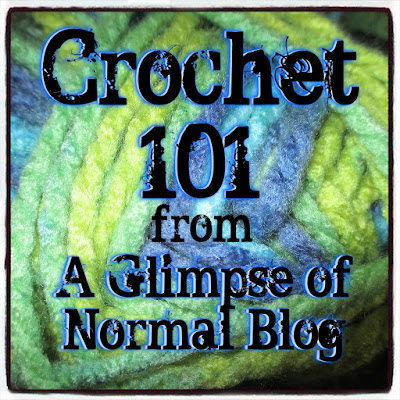 A Glimpse of Normal Blog, Beginning Crochet, Chain Stitch, Crafting, Crochet, Crochet 101, Summer Series, Tutorial, Single Crochet