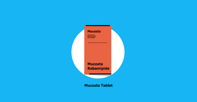 Mucosta Tablet : Rebamipide 100 mg