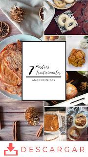 7 postres tradicionales - Anacocinitas