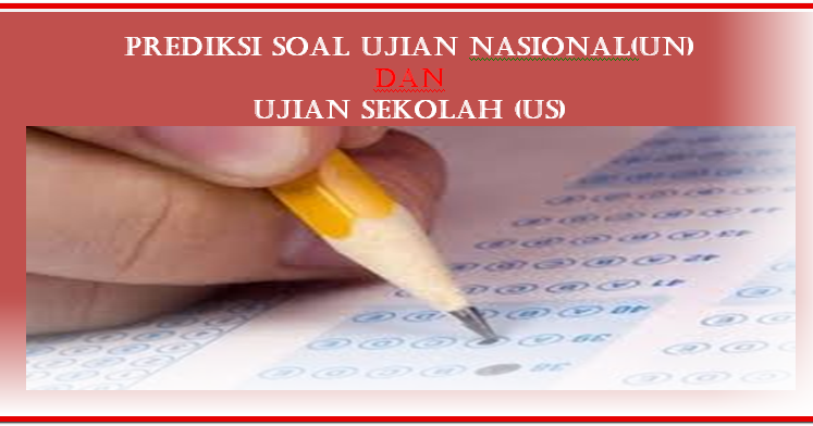 Prediksi Jitu Soal Ujian Nasional Dan Ujian Sekolah Jenjang Smp Mts Update 2016 Sd Negeri 1