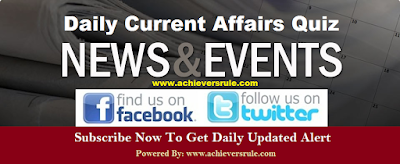 Current Affairs Daily Quiz - 10th and 11th June 2017