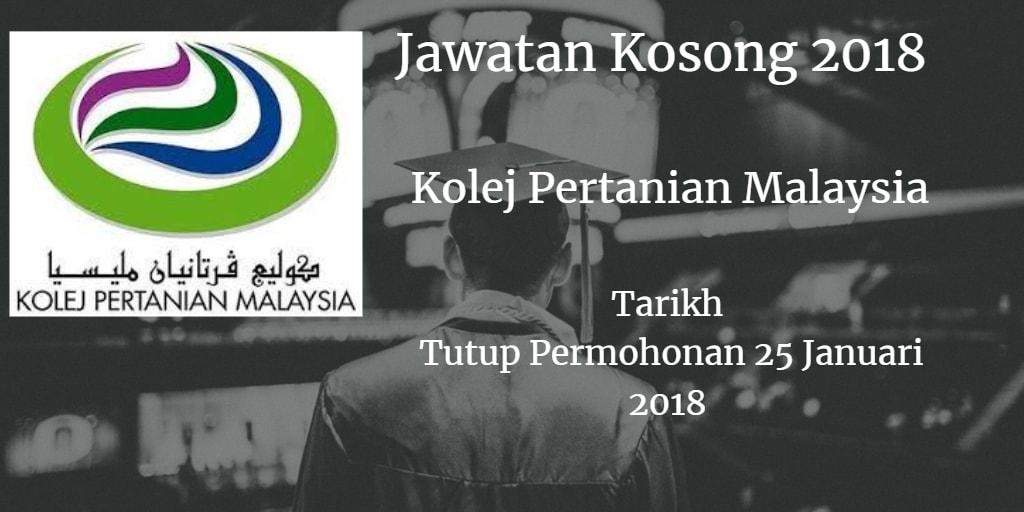 Jawatan Kosong Kolej Pertanian Malaysia 25 Januari 2018