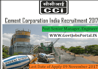 Cement Corporation of India Recruitment 2017– 16 Senior Manager, Engineer