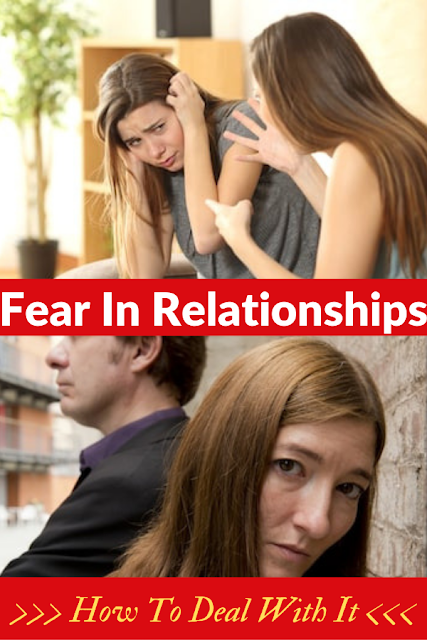 How To Deal With Fear In Your Relationship