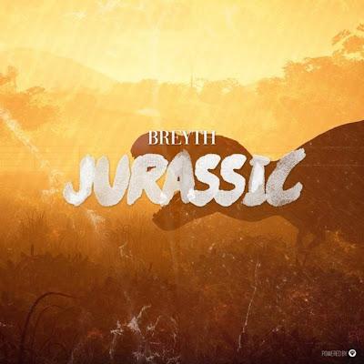 Breyth - Jurassic (EP) 2018