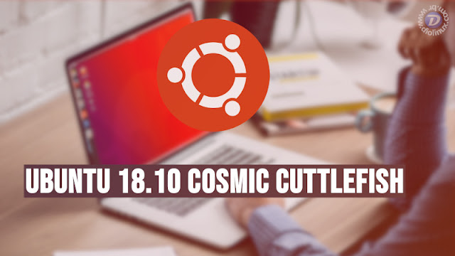 Canonical libera a versão final do Ubuntu 18.10 (Cosmic Cuttlefish)