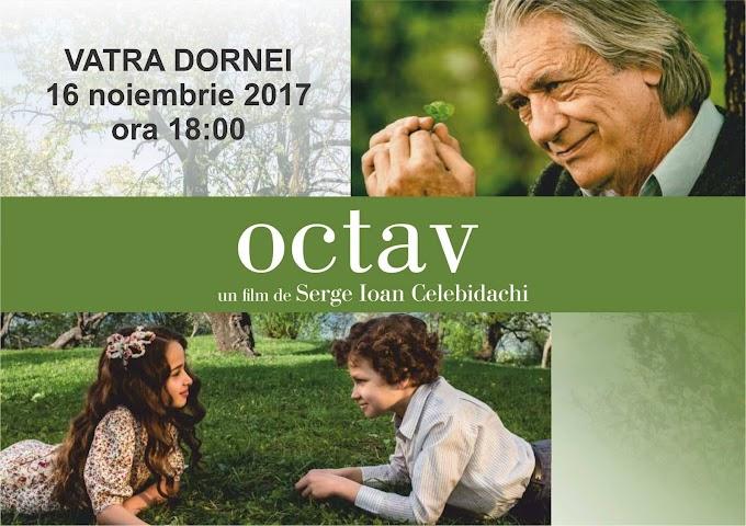 """Proiecție de Gală a Filmului """"OCTAV"""" la Casa de Cultură din Vatra Dornei."""