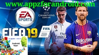 تحميل لعبة  فيفا 19 للاندرويد | Download Fifa 2019 For Android افضل لعبة اندرويد