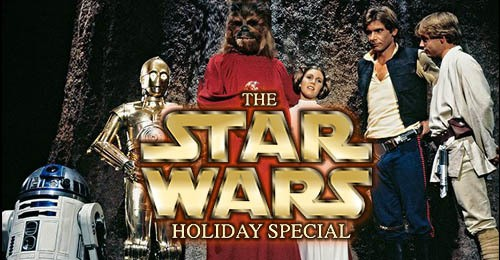 Star Wars Holiday Special Facts