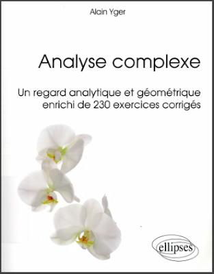 Télécharger Livre Gratuit Analyse Complexe un Regard Analytique et Géométrique pdf