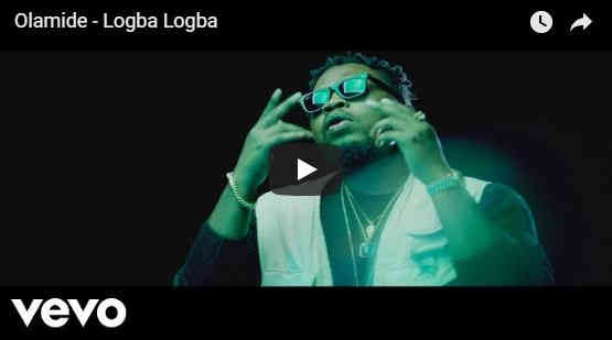 Olamide drops Logba Logba video