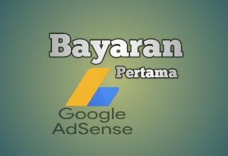 Pembayaran pertama dari Google AdSense
