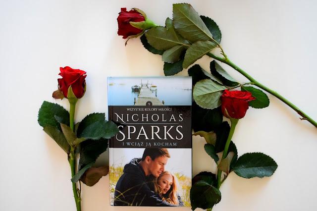 Nicholas Sparks, I wciąż ją kocham