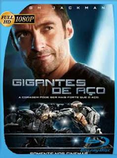 Gigantes de Acero 2011 HD [1080p] Latino [Mega] dizonHD