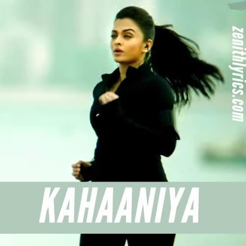 Kahaaniya from Jazbaa