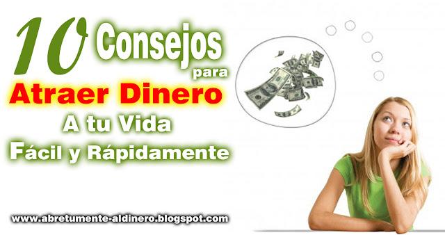 Consejos para Atraer el Dinero Fácil y Rápidamente