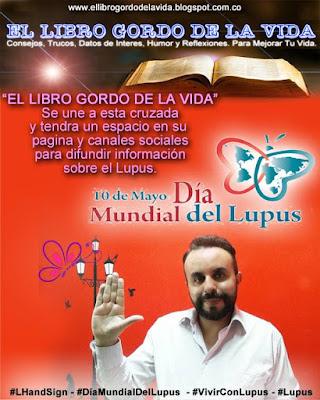 10 de mayo dia mundial del lupus, crusada del Libro Gordo de la Vida 1