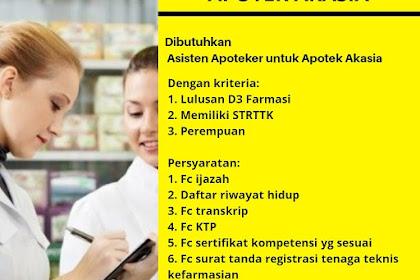 Lowongan Kerja Asisten Apoteker untuk Apotek Akasia