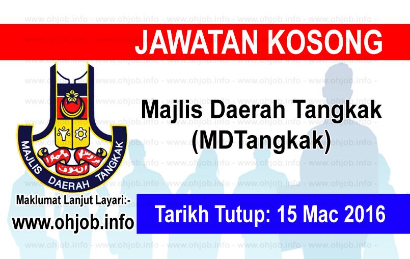 Jawatan Kerja Kosong Majlis Daerah Tangkak (MDTangkak) logo www.ohjob.info mac 2016