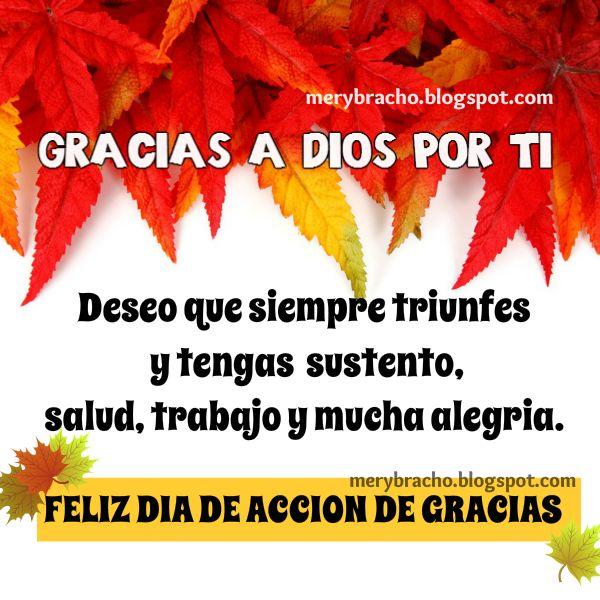 gracias doy a Dios por ti feliz dia de acción de gracias lindo