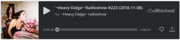https://www.mixcloud.com/sotos-dalgas/heavy-dalga-radioshow-223-2018-11-08/