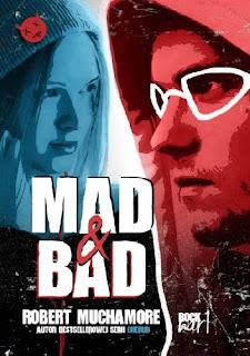 """""""Mad&Bad"""" Robert Muchamore  - recenzja"""