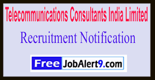 TCIL Telecommunications Consultants India Limited Recruitment Notification 2017 Last date 08-06-2017
