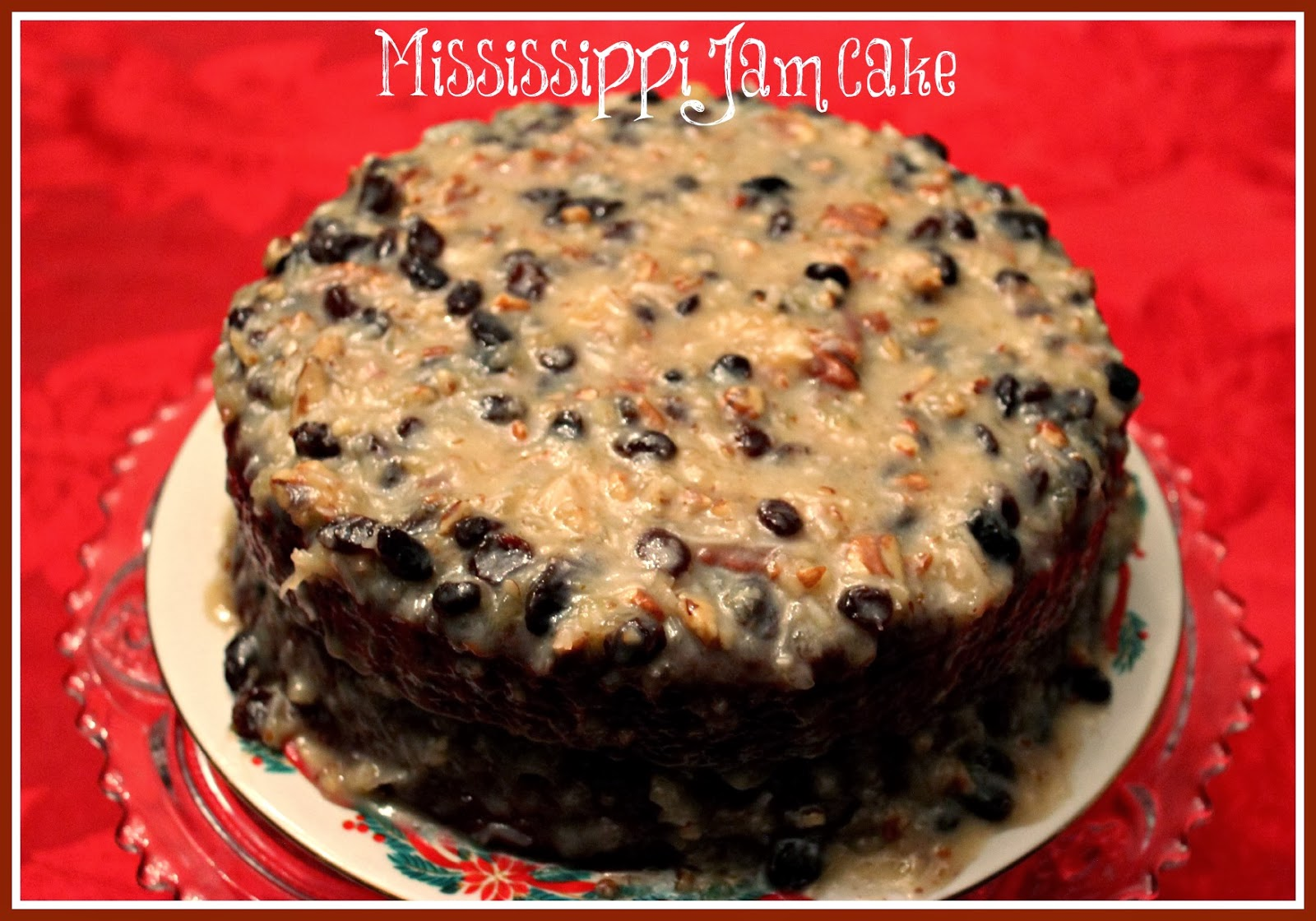 Jelly Cake Recipe Uk: Sweet Tea And Cornbread: Aunt Tootsie's Mississippi Jam Cake