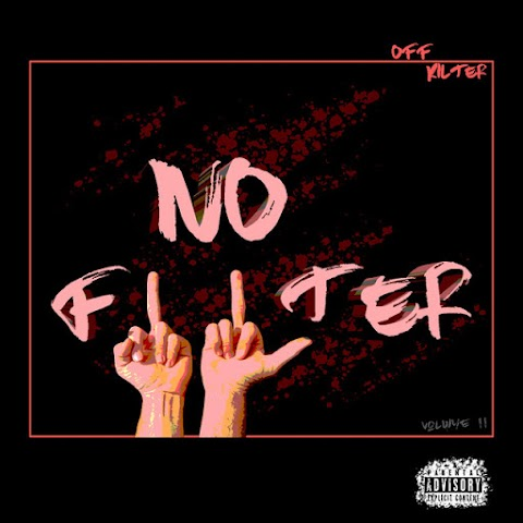 "Rap duo, OFFKILTER release critically acclaim 6-track project ""NO FILTER"""