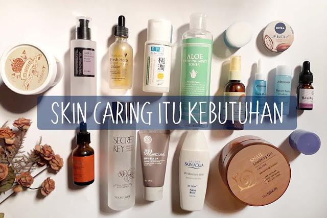 skin-care-itu-kebutuhan