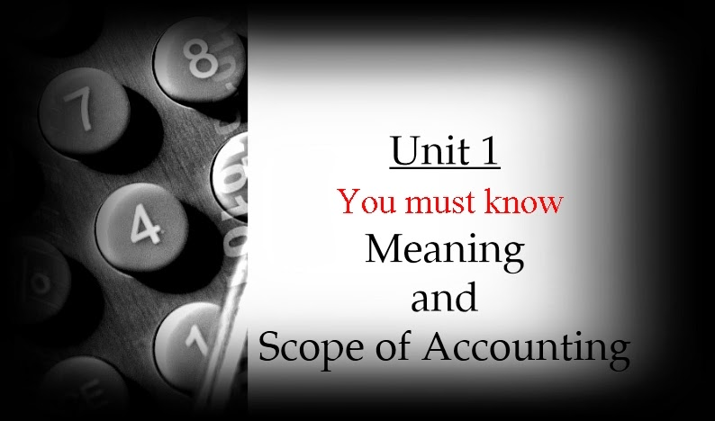 MEANING AND SCOPE OF ACCOUNTING DOWNLOAD