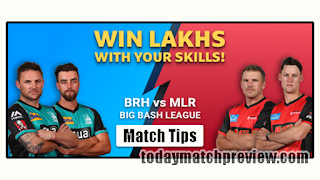 Today BBL 2019 26th Match Prediction Melbourne Renegades vs Brisbane Heat