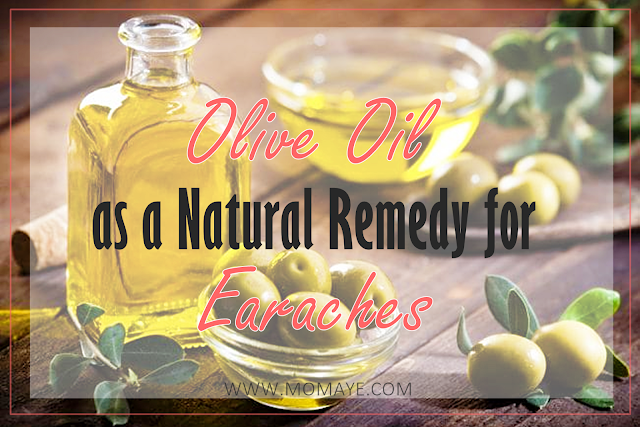 ear pain, earache, natural home remedies, natural home remedy for ear ache, olive oil,