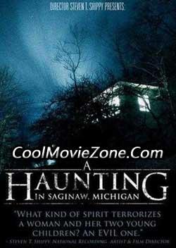 A Haunting in Saginaw, Michigan (2013)