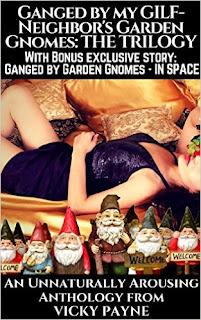 Vicky Payne - GANGED by my GILF-Neighbor's Garden Gnomes: The Trilogy