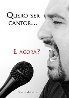 Quero ser cantor... E agora?