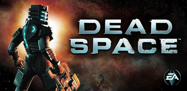 Dead Space v1.1.40 Apk - Game Google Play Free
