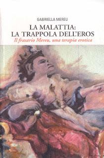 La malattia: la trappola dell'eros - Gabriella Mereu (salute)