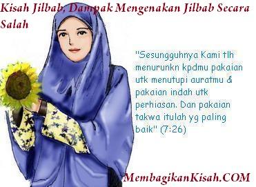 Kisah Jilbab, Dampak Mengenakan Jilbab Secara Salah