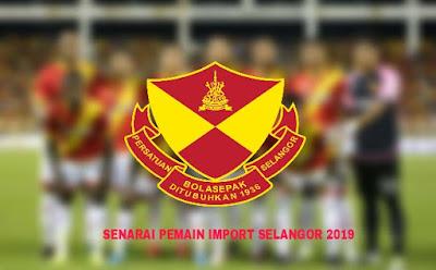 Senarai Pemain Import Baru Selangor 2019