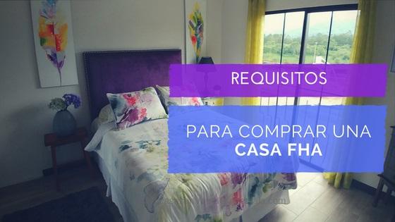 requisitos para comprar casa fha