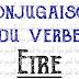 تصريف الفعل Conjugaison du verbe être