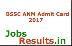 BSSC ANM Admit Card 2017
